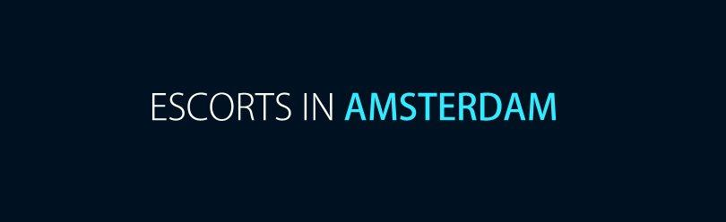 Escorts in Amsterdam